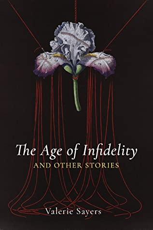 The Age of Infidelity and Other Stories