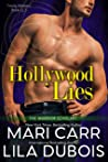 Hollywood Lies (Trinity Masters Warrior Scholars: Book One)