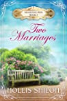 Two Marriages (Marrying Men #5)