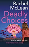 Deadly Choices (Detective Zoe Finch, #2)