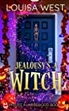 Jealousy's a Witch: A Paranormal Women's Fiction Romance Novel (Midlife in Mosswood - Book 2)