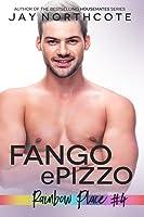 Fango & Pizzo (Rainbow Place, #4)