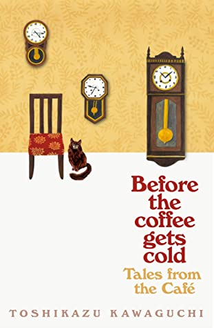 Before the Coffee Gets Cold: Tales from the Café