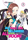 My Next Life as a Villainess: All Routes Lead to Doom! Volume 7 (Light Novel)