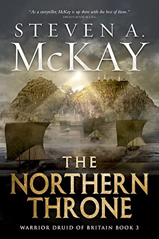 The Northern Throne (The Druid 3) : Steven A.McKay