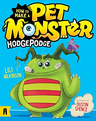 How To Make A Pet Monster: Hodgepodge (#1)