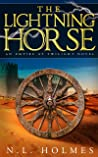 The Lightning Horse (Empire at Twilight Book 1)