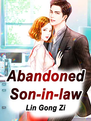 Abandoned Son-in-law: Volume 7