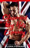 Claimed By Her Enemy: An Instalove Possessive Alpha Romance (A Man Who Knows What He Wants Book 176)