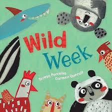 Wild Week by Teresa Porcella
