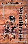 Woodbreak - The Prequel (Woodbreak, #0.5)