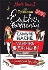 Cadavre haché - vampire fâché (Les Tribulations d'Esther Parmentier, sorcière stagiaire, #1)