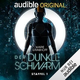 Der Dunkle Schwarm - Staffel 1 (Der Dunkle Schwarm, #1)