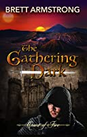 The Gathering Dark (Quest of Fire Book 1)