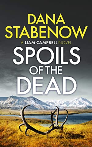 Spoils of the Dead (Liam Campbell Book 5)