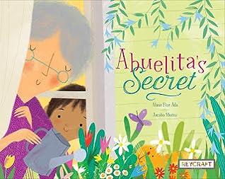 "Picture Book ""Abuelita's Secret"" by Alma Flor Ada"