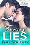 Tempting Lies (Tempt Me #4)
