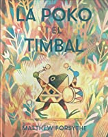 La Poko i el timbal (Àlbums Locomotora) (Catalan and Valencian Edition)