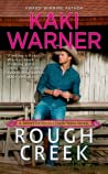Rough Creek (Brides of Rough Creek Texas, #1)