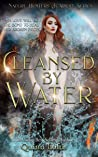 Cleansed by Water (The Nature Hunters Academy #3)