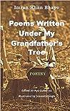 Poems written under my grandfather's tree