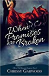When Promises Are Broken (River Wild #2)