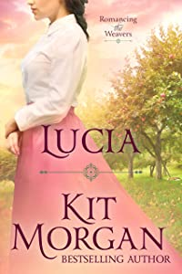 Lucia (Romancing the Weavers Book 1)