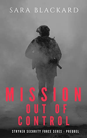 Mission Out of Control (Stryker Security Force #0.5)