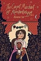 The Carpet Merchant of Konstantiniyya, Vol. I