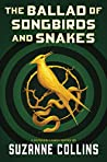 The Ballad of Songbirds and Snakes (The Hunger Games, #0.5)