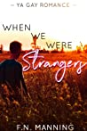 When We Were Strangers (One More Thing #0.5)