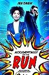 Accidentally on the Run