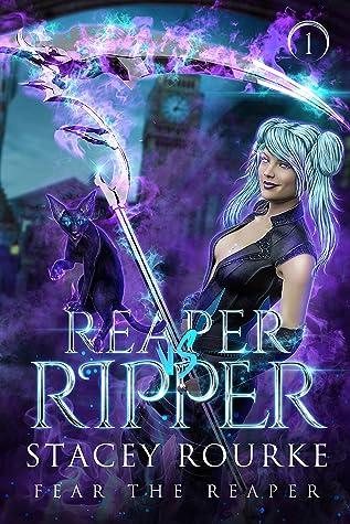 Reaper vs. Ripper (Fear the Reaper Book 1)