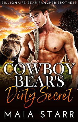 Cowboy Bear's Dirty Secret (Billionaire Bear Rancher Brothers Book 4)
