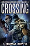 Crossing (Citizen Warrior #3)