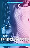 The Protection Detail (Someone to Watch Over Me #1)