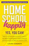 Homeschool Happily: Yes, You Can!