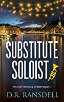 Substitute Soloist (Andy Veracruz Mystery)