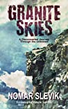 Granite Skies: A ...