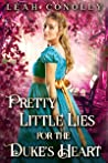 Pretty Little Lies for the Duke's Heart