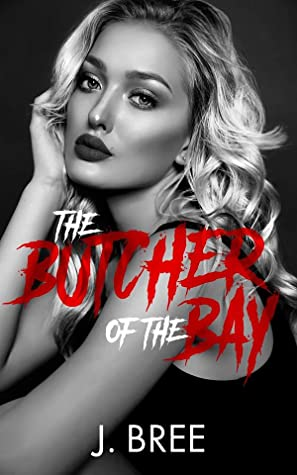 The Butcher of the Bay: Part II (Mounts Bay Saga #2)