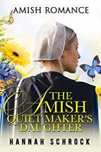 The Amish Quilt Maker's Daughter