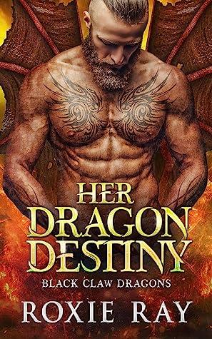 Her Dragon Destiny (Black Claw Dragons, #5)