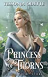 Princess of Thorns: A Lela Short Story