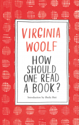 How Should One Read a Book? by Virginia Woolf