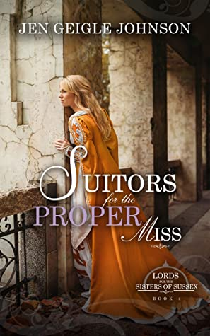 Suitors for the Proper Miss (Lords for the Sisters of Sussex #4)