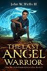 The Last Angel Wa...