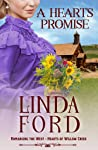 A Heart's Promise: Hearts of Willow Creek (Romancing the West Book 8)