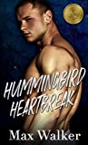 Hummingbird Heartbreak (The Gold Brothers #1)