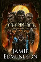 Og-Grim-Dog and The Dark Lord (Me Three #2)